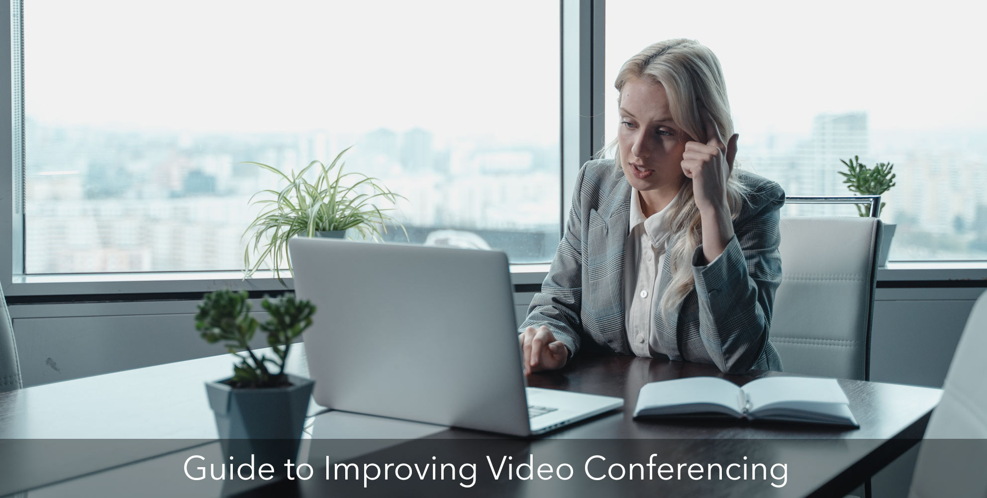 Guide to improve video conferencing